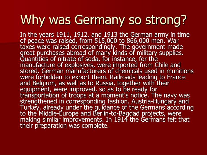 Why was Germany so strong?