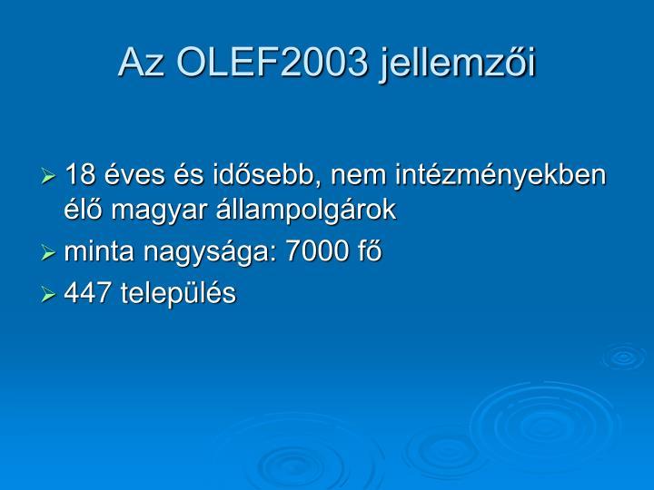 Az OLEF2003 jellemzői