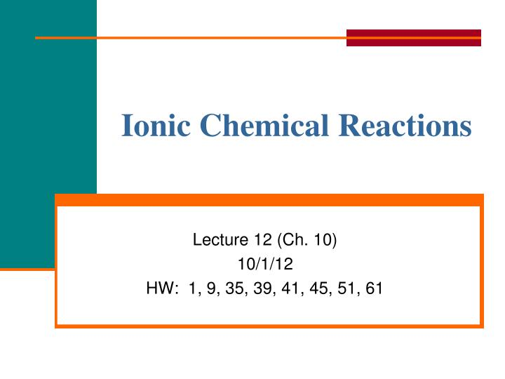Ionic Chemical Reactions