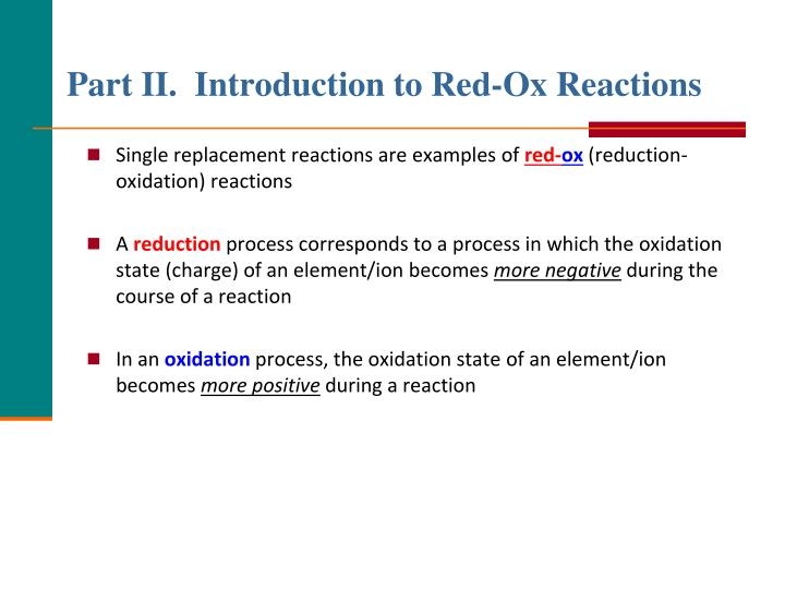 Part II.  Introduction to Red-Ox Reactions