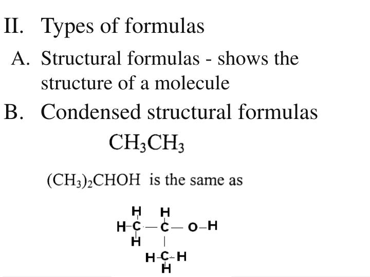 II. 	Types of formulas