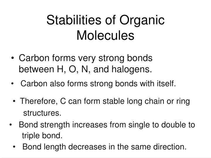 Stabilities of Organic Molecules