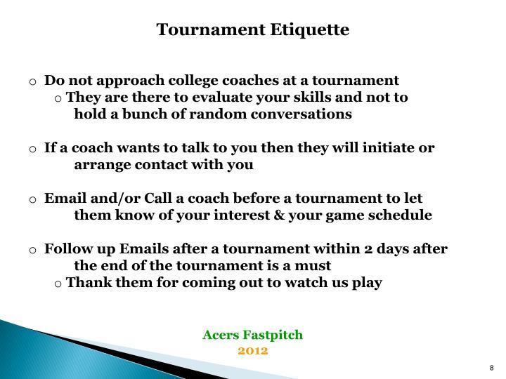 Tournament Etiquette