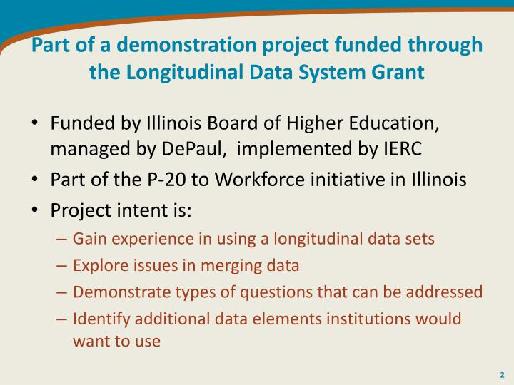 Part of a demonstration project funded through the longitudinal data system grant