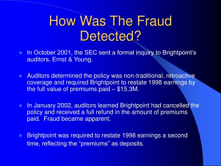 How Was The Fraud Detected?