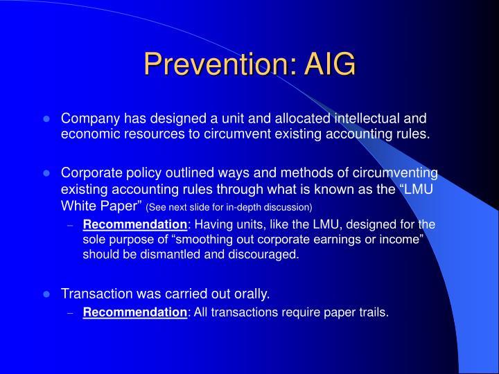 Prevention: AIG