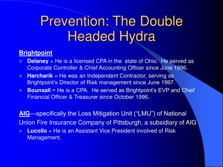 Prevention: The Double Headed Hydra