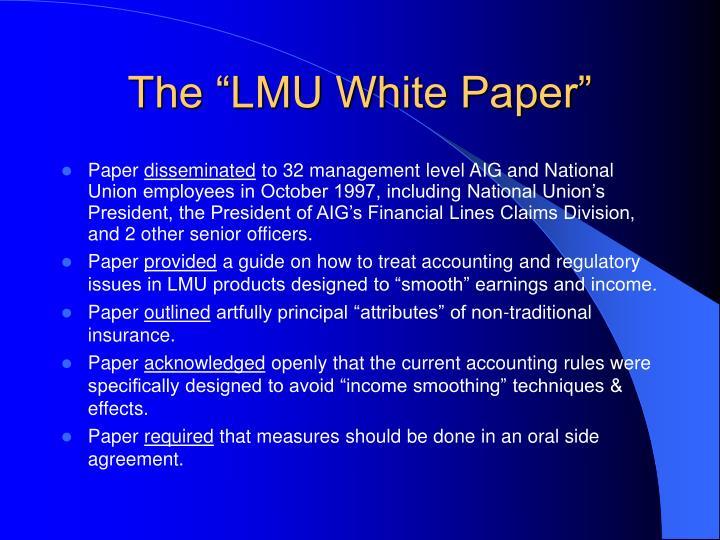 """The """"LMU White Paper"""""""