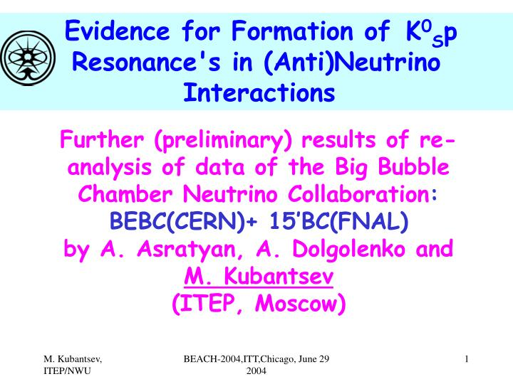 Evidence for Formation of