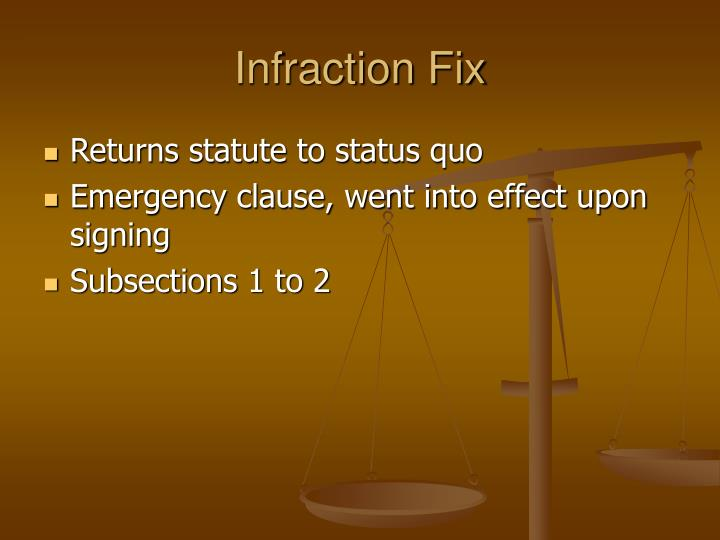Infraction Fix