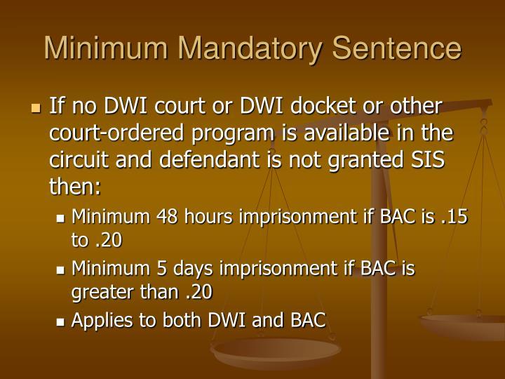 Minimum Mandatory Sentence