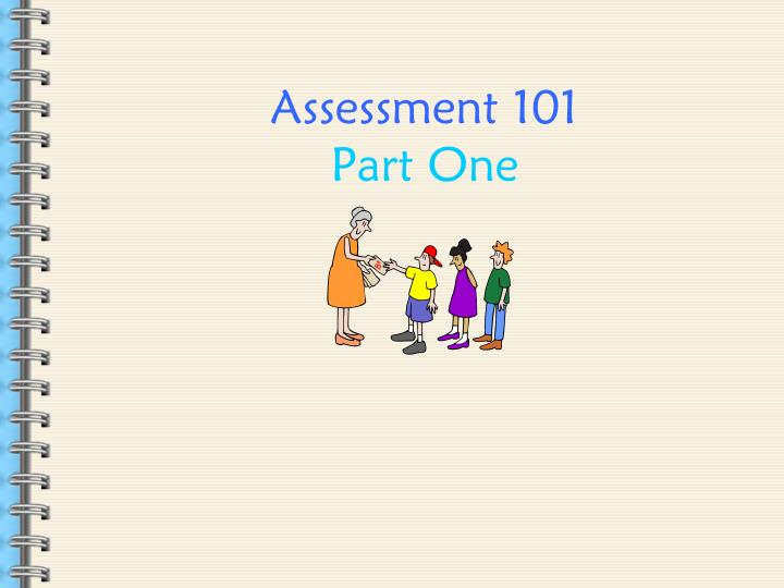 Assessment 101 part one