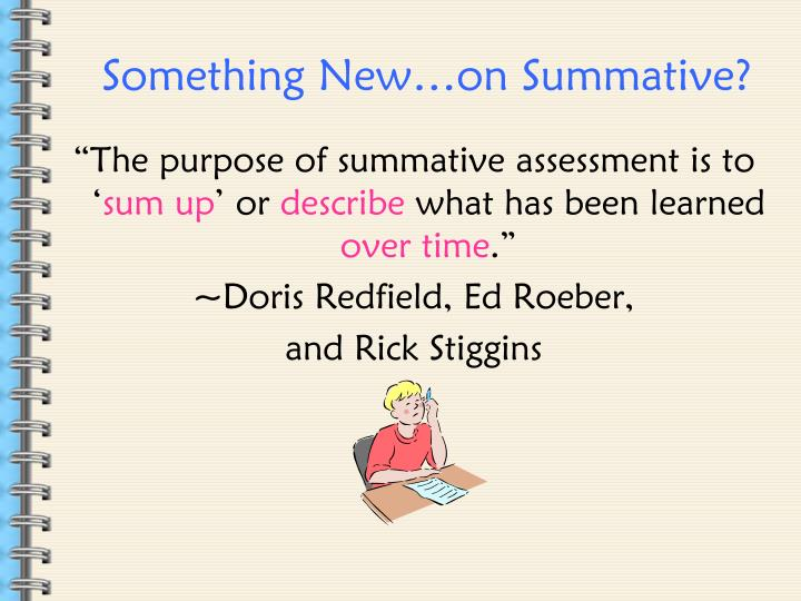 Something New…on Summative?