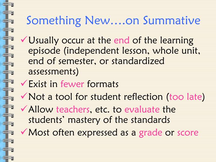 Something New….on Summative