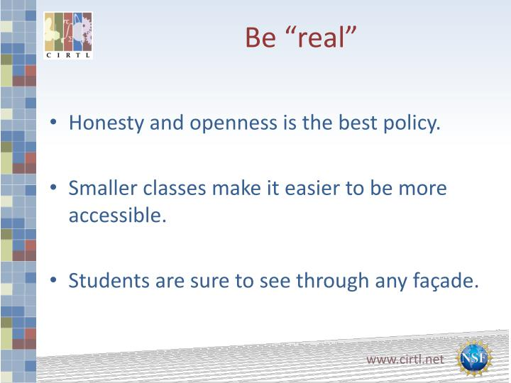 """Be """"real"""""""