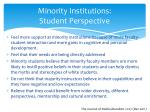 minority institutions student perspective