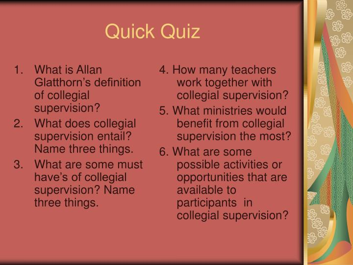 What is Allan Glatthorn's definition of collegial supervision?