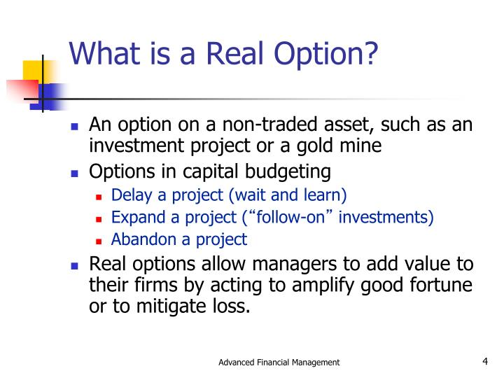 What is a Real Option?