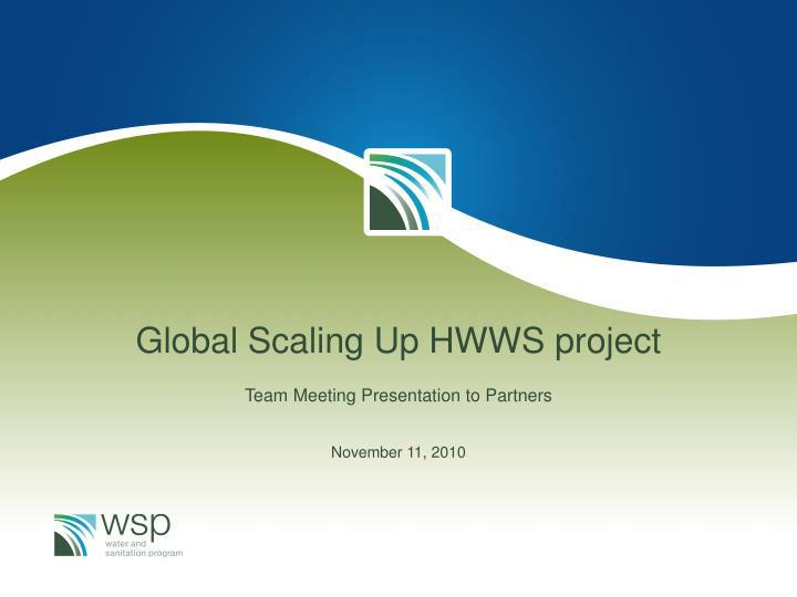 Global Scaling Up HWWS project
