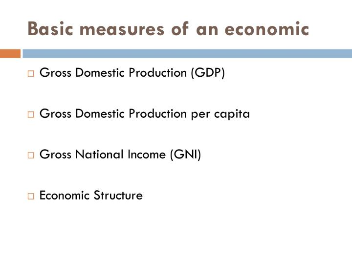 Basic measures of an economic