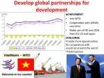 develop global partnerships for development