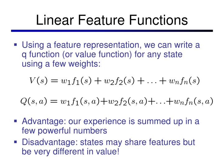 Linear Feature Functions