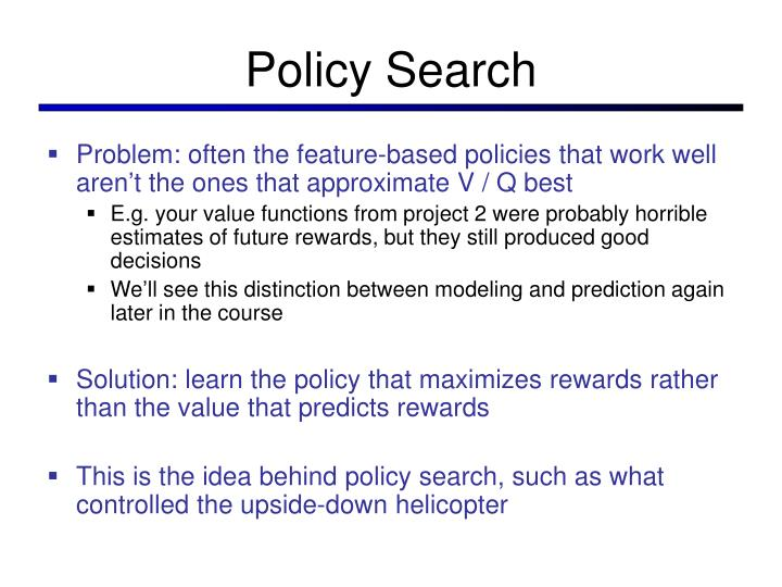 Policy Search