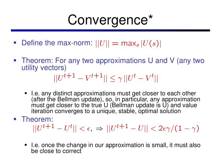 Convergence*