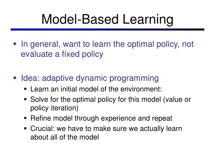 Model-Based Learning