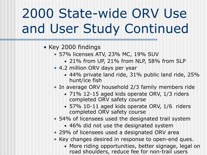 2000 State-wide ORV Use and User Study Continued