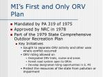 mi s first and only orv plan