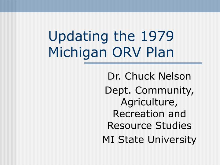 Updating the 1979 michigan orv plan