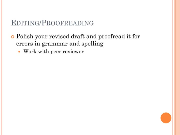 Editing/Proofreading