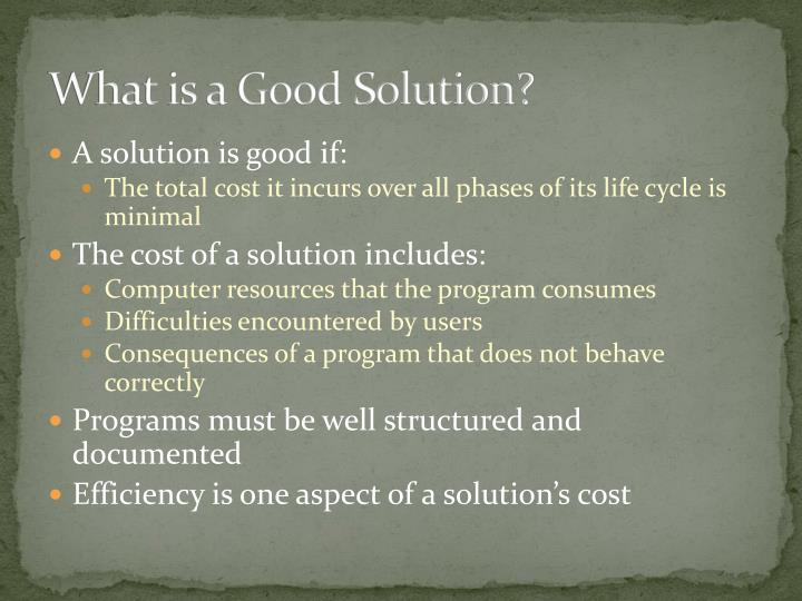 What is a good solution