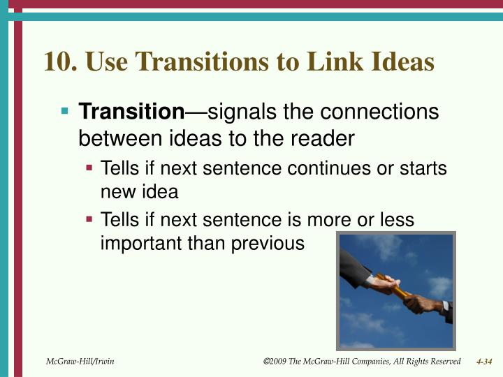 10. Use Transitions to Link Ideas