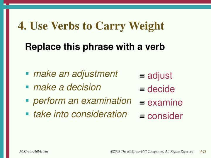 4. Use Verbs to Carry Weight
