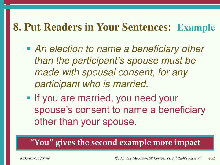 8. Put Readers in Your Sentences: