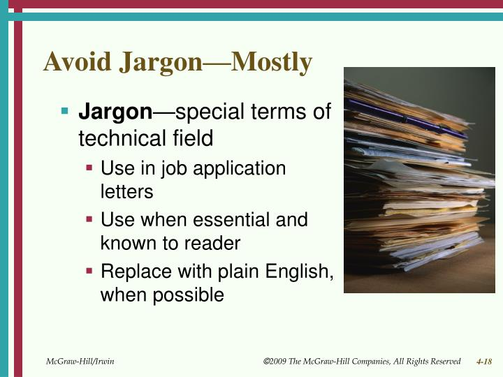 Avoid Jargon—Mostly