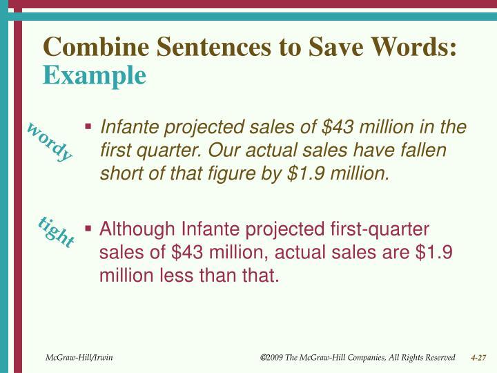Combine Sentences to Save Words: