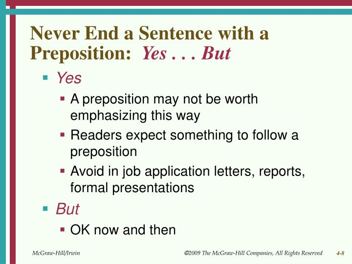 Never End a Sentence with a Preposition: