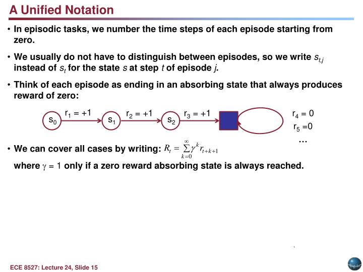 In episodic tasks, we number the time steps of each episode starting from zero.
