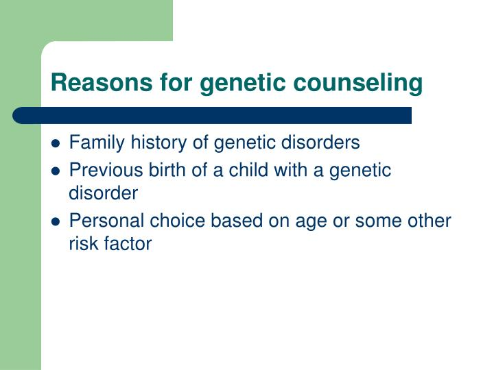 Reasons for genetic counseling