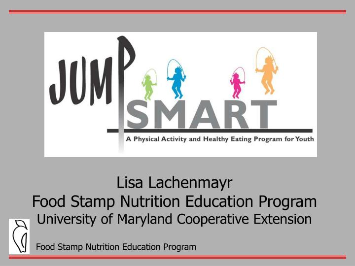 lisa lachenmayr food stamp nutrition education program university of maryland cooperative extension
