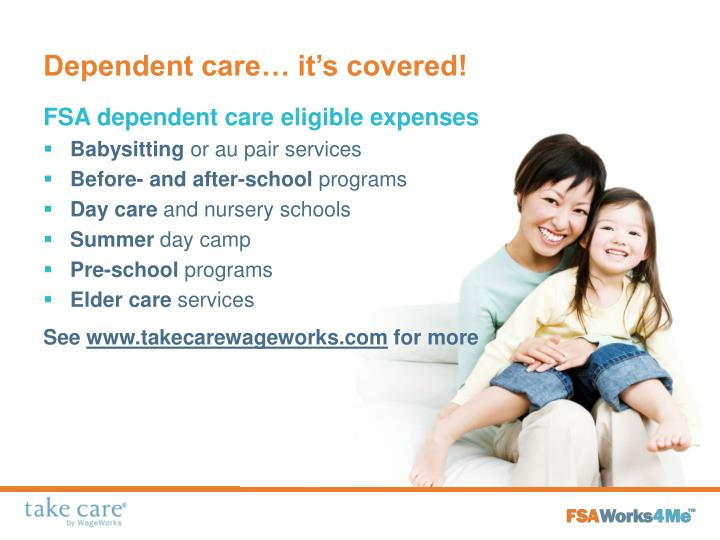 Dependent care… it's covered!