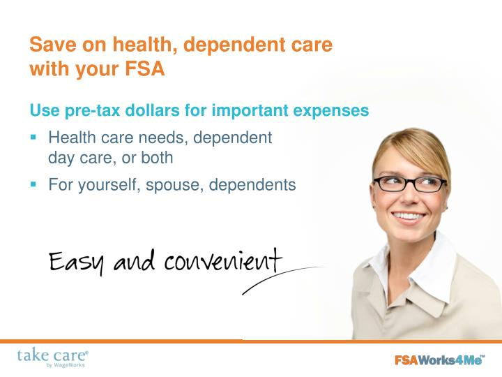 Save on health, dependent care