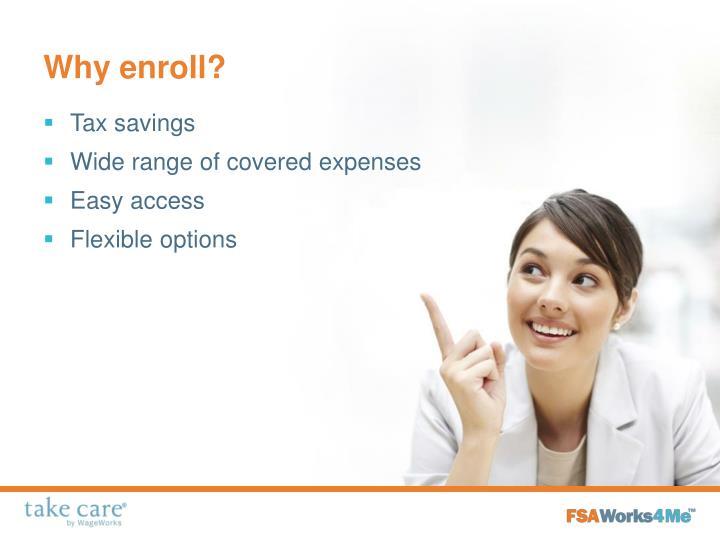 Why enroll?