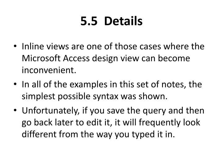 5.5  Details