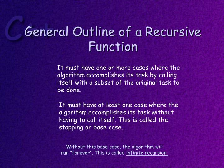 General Outline of a Recursive Function