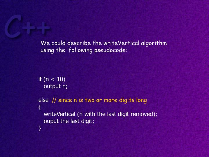 We could describe the writeVertical algorithm