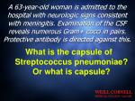 what is the capsule of streptococcus pneumoniae or what is capsule